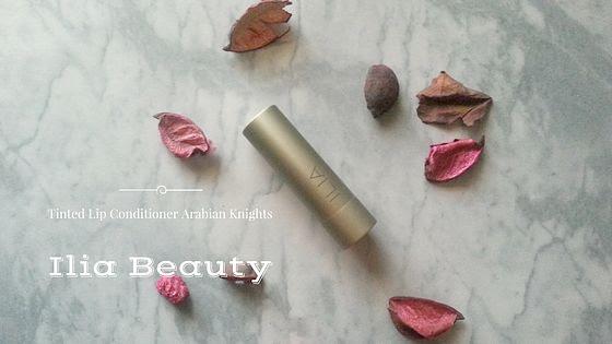 Ilia Beauty: Tinted Lip Conditioner Arabian Knights